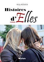 Téléchargez le livre :  Histoires d'Elles