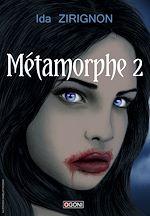Download this eBook Métamorphe - Tome 2