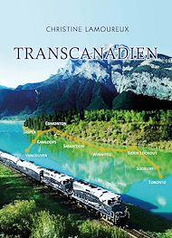 Téléchargez le livre :  Transcanadien