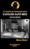 Télécharger le livre :  L'affaire Saint-Bris. Une enquête du commissaire Merle