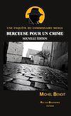 Télécharger le livre :  Berceuse pour un crime. Une enquête du commissaire Merle