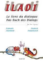 Iladi français-allemand - Le livre du dialogue