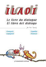 Iladi français-espagnol - Le livre du dialogue