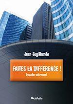 Download this eBook Faites la différence !