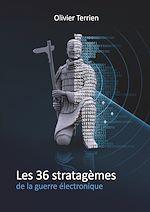 Les 36 Stratagèmes de la guerre électronique
