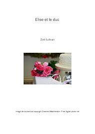 Téléchargez le livre :  Elise et le duc