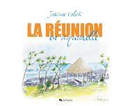 Téléchargez le livre :  La Réunion en aquarelle
