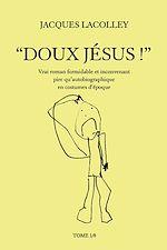 """""""Doux Jésus !"""""""