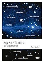 Téléchargez le livre :  Systèmes de coûts. Une approche unifiée