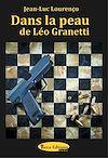 Télécharger le livre :  Dans la peau de Léo Granetti