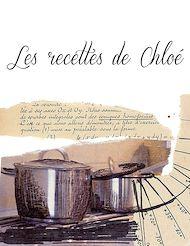 Téléchargez le livre :  Les recettes de Chloé