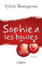 Télécharger cet ebook : Sophie a les boules