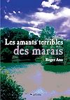 Télécharger le livre :  Les Amants terribles des marais