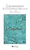 Télécharger le livre :  Les assassins de la bibliothèque Mazarine