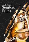 Télécharger le livre :  Sombres Félins