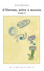 Téléchargez le livre :  L'Univers, boîte à malices - Tome 3 : le bain universel