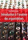 Télécharger le livre :  Introduction à l'analyse des organisations