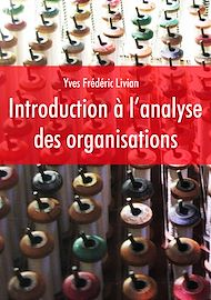 Téléchargez le livre :  Introduction à l'analyse des organisations
