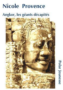 Angkor, les génies décapités
