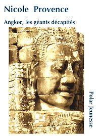 Téléchargez le livre :  Angkor, les génies décapités