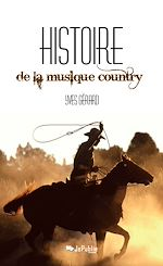 Download this eBook Histoire de la musique country