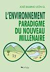 Télécharger le livre :  L'environnement : paradigme du nouveau millénaire