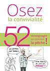 Télécharger le livre :  Osez la convivialité, 52 témoignages qui donnent la pêche