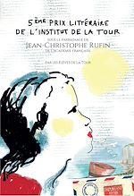 5e Prix littéraire de l'Institut de La Tour