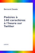 Download this eBook Poésies à 140 caractères à l'heure sur Twitter