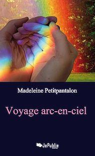 Téléchargez le livre :  Voyage arc-en-ciel