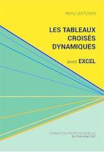 Download this eBook Les tableaux croisés dynamiques avec Excel