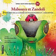 Téléchargez le livre :  Sina sur son nuage. 2- Mabouya et Zandoli