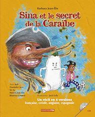 Téléchargez le livre :  Sina et le secret de la Caraïbe