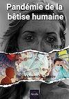 Télécharger le livre : Pandémie de la bêtise humaine