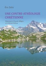 Téléchargez le livre :  Une contre-athéologie chrétienne