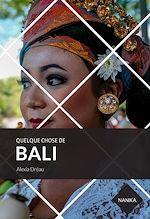 Téléchargez le livre :  Quelque chose de Bali