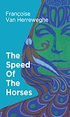 Télécharger le livre :  The Speed Of The Horses