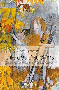 Téléchargez le livre :  L'île des Dauphins