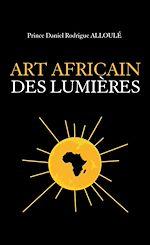 L'Art africain des Lumières
