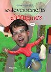 Télécharger le livre :  Bouleversements d'énigmes