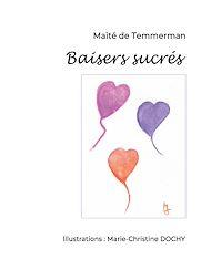 Téléchargez le livre :  Baisers sucrés