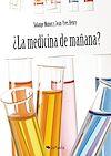 Télécharger le livre :  ¿La Medicina de mañana?