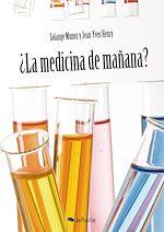 Téléchargez le livre :  ¿La Medicina de mañana?