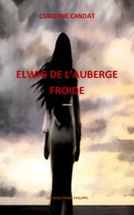 Téléchargez le livre :  Elwig de l'Auberge Froide