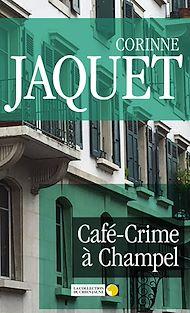 Téléchargez le livre :  Café-Crime à Champel