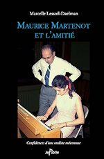 Maurice Martenot et l'amitié