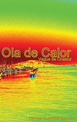 Ola de calor. Vague de chaleur