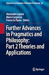 Download this eBook Further Advances in Pragmatics and Philosophy: Part 2 Theories and Applications