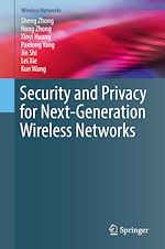Download this eBook Security and Privacy for Next-Generation Wireless Networks