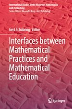 Download this eBook Interfaces between Mathematical Practices and Mathematical Education
